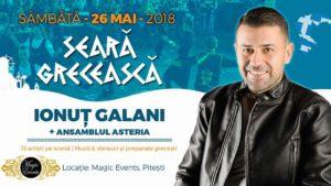 Seară grecească la Pitești, pe 26 mai, cu Ionuț Galani & Ansamblul